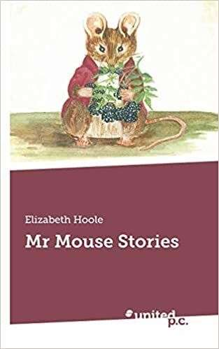 Mr Mouse Stories by Elizabeth Hoole (43154738)